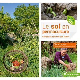 Le sol en permaculture aux éditions Terre vivante